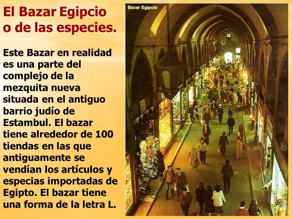 El Bazar Egipcio o de las especies.