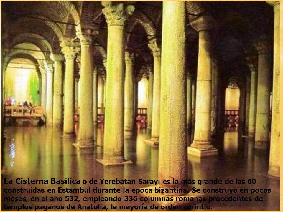 La Cisterna Basílica o de Yerebatan Sarayı es la más grande de las 60 construidas en Estambul durante la época bizantina.