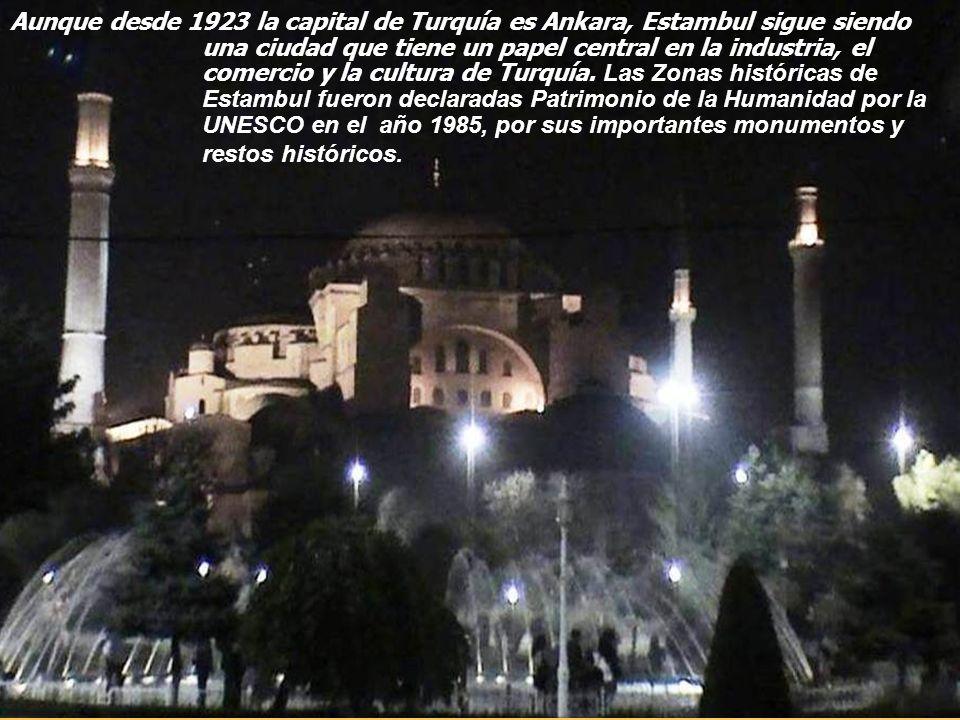 Aunque desde 1923 la capital de Turquía es Ankara, Estambul sigue siendo una ciudad que tiene un papel central en la industria, el comercio y la cultura de Turquía.
