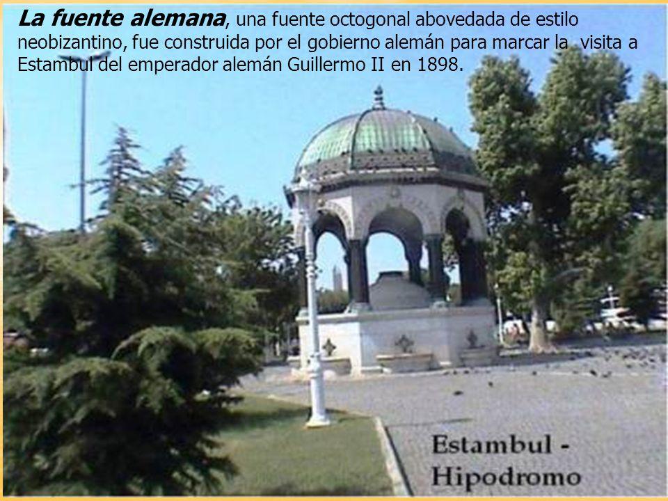La fuente alemana, una fuente octogonal abovedada de estilo neobizantino, fue construida por el gobierno alemán para marcar la visita a Estambul del emperador alemán Guillermo II en 1898.