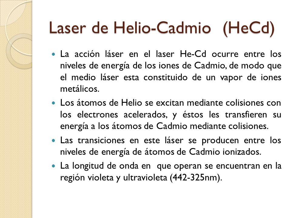 Laser de Helio-Cadmio (HeCd)