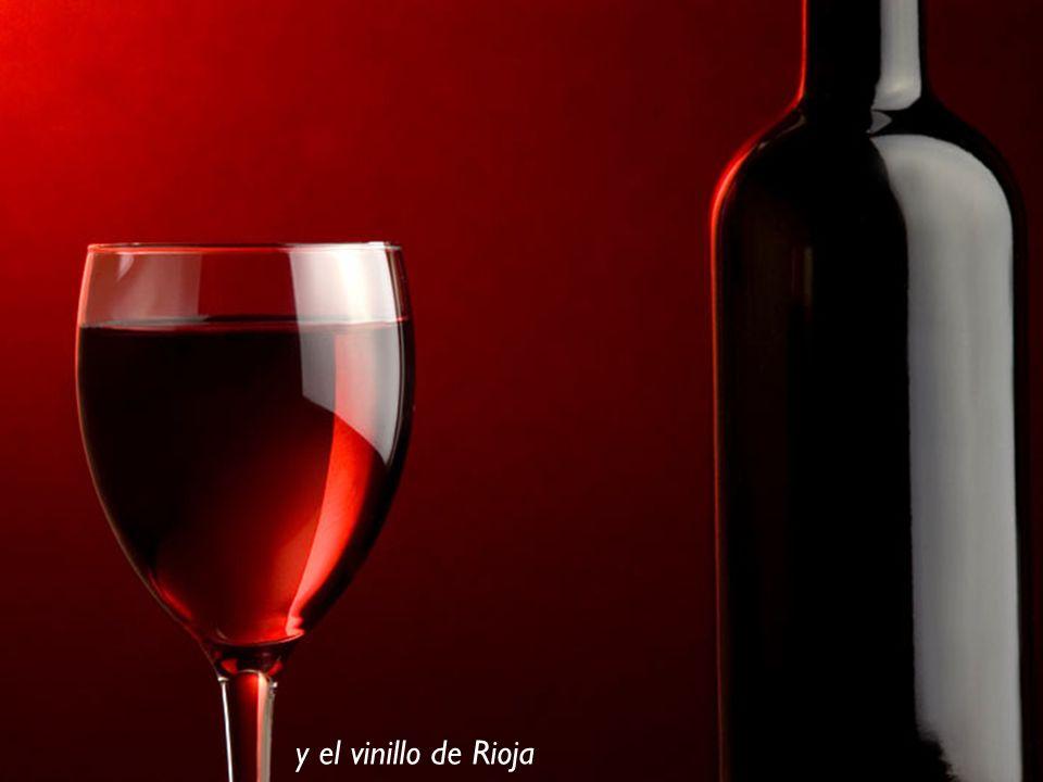 y el vinillo de Rioja