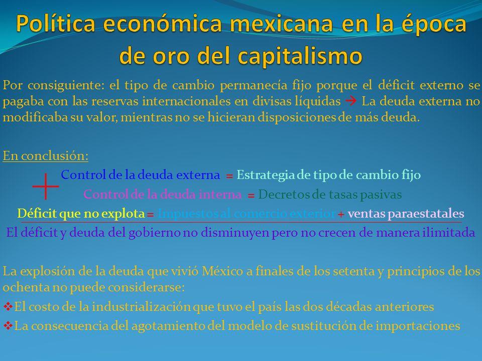 Política económica mexicana en la época de oro del capitalismo