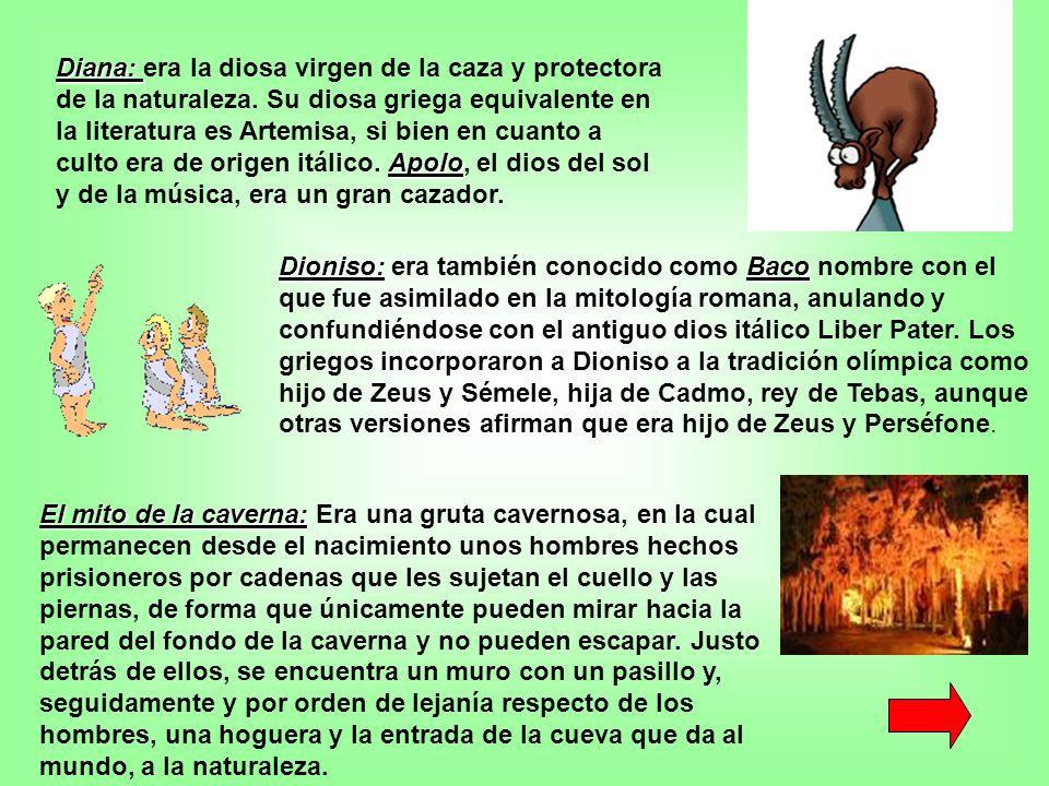 Diana: era la diosa virgen de la caza y protectora de la naturaleza