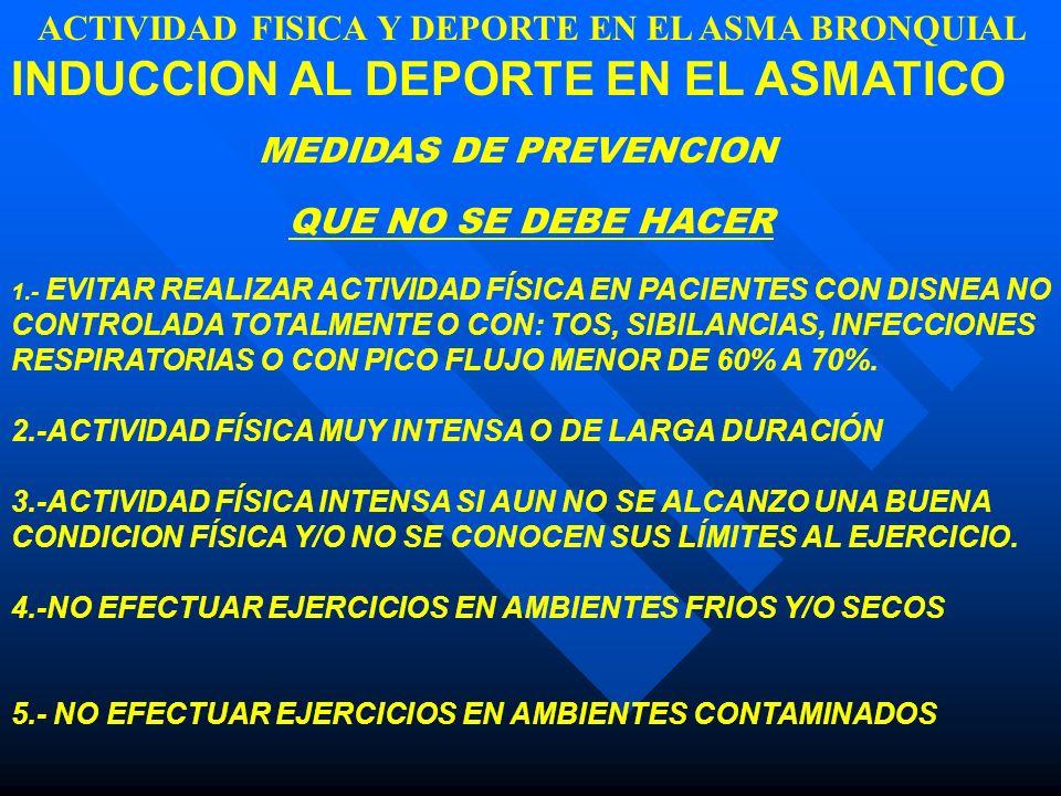 ACTIVIDAD FISICA Y DEPORTE EN EL ASMA BRONQUIAL