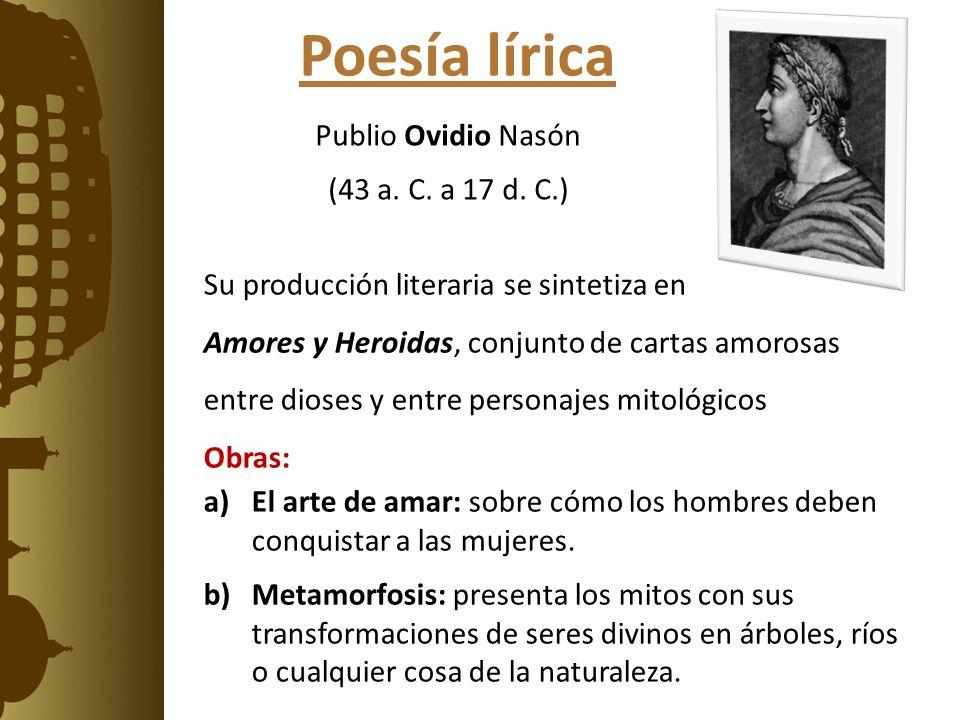 Poesía lírica Publio Ovidio Nasón (43 a. C. a 17 d. C.)
