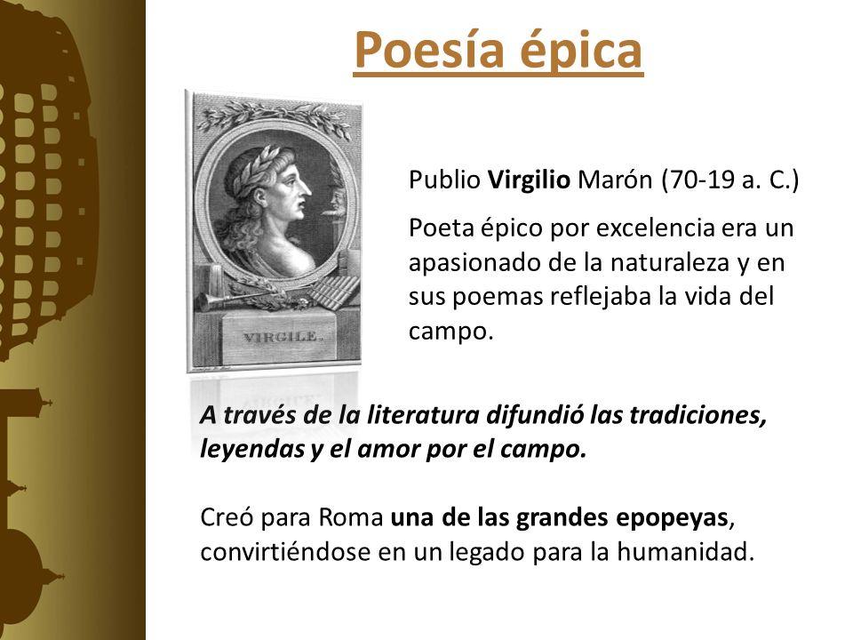 Poesía épica Publio Virgilio Marón (70-19 a. C.)
