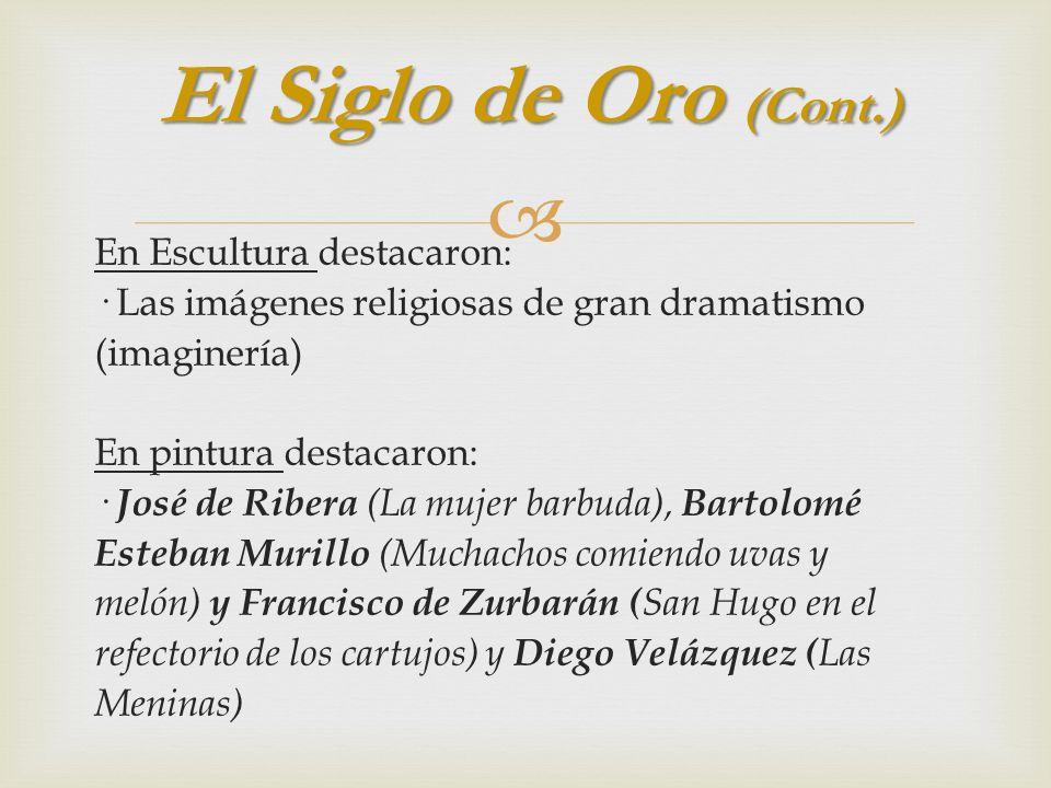 El Siglo de Oro (Cont.)
