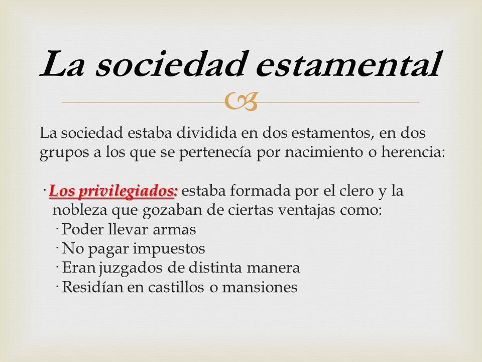 La sociedad estamental