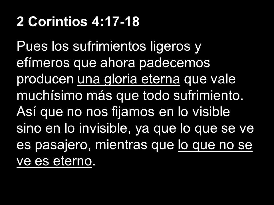 2 Corintios 4:17-18
