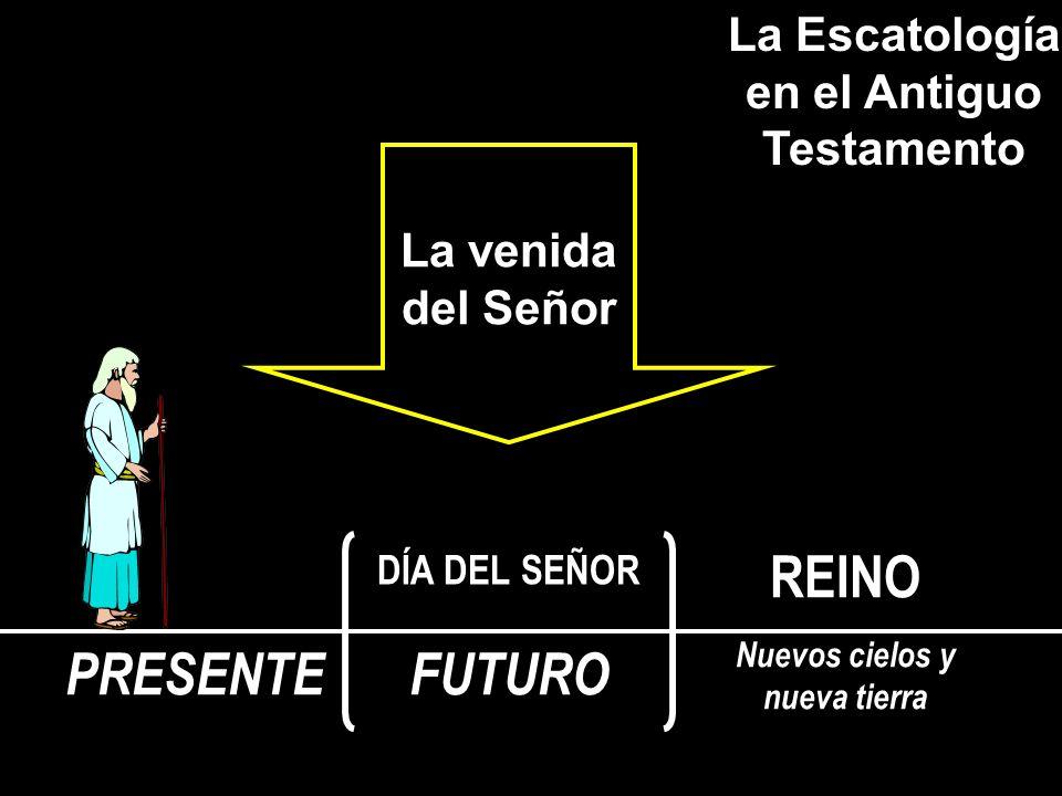 La Escatología en el Antiguo Testamento Nuevos cielos y nueva tierra