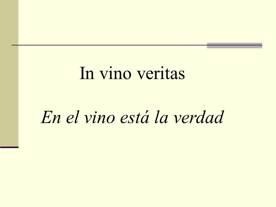 En el vino está la verdad