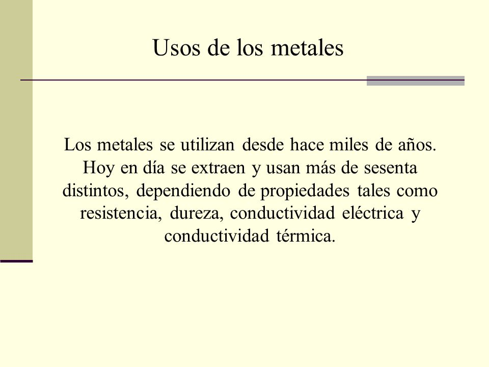 Usos de los metales