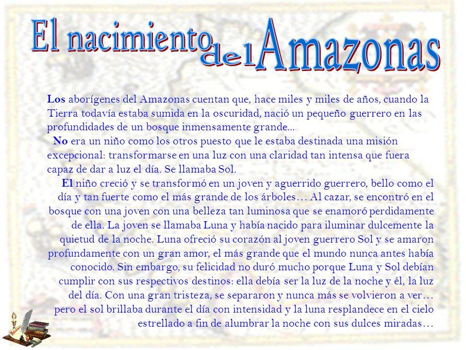 El nacimiento Amazonas del