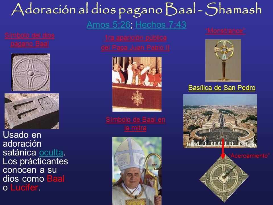 Adoración al dios pagano Baal - Shamash Amos 5:26; Hechos 7:43