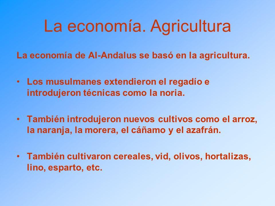 La economía. Agricultura
