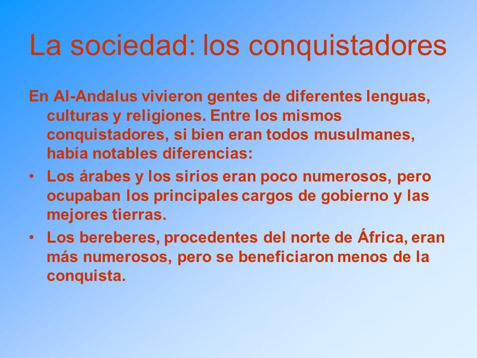 La sociedad: los conquistadores