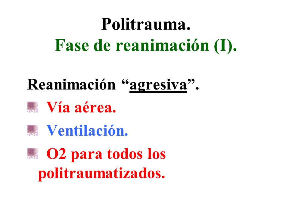 Politrauma. Fase de reanimación (I).