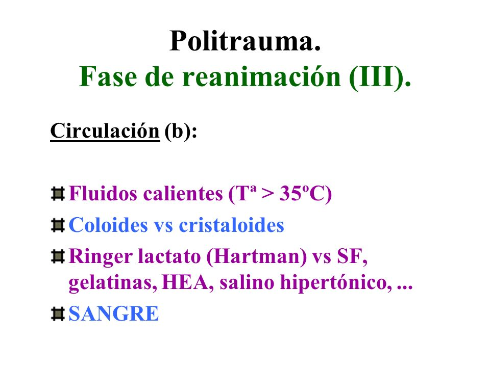 Politrauma. Fase de reanimación (III).