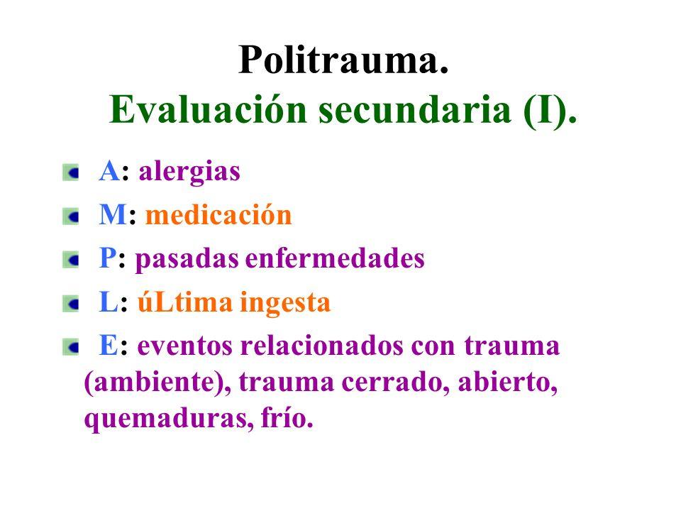 Politrauma. Evaluación secundaria (I).