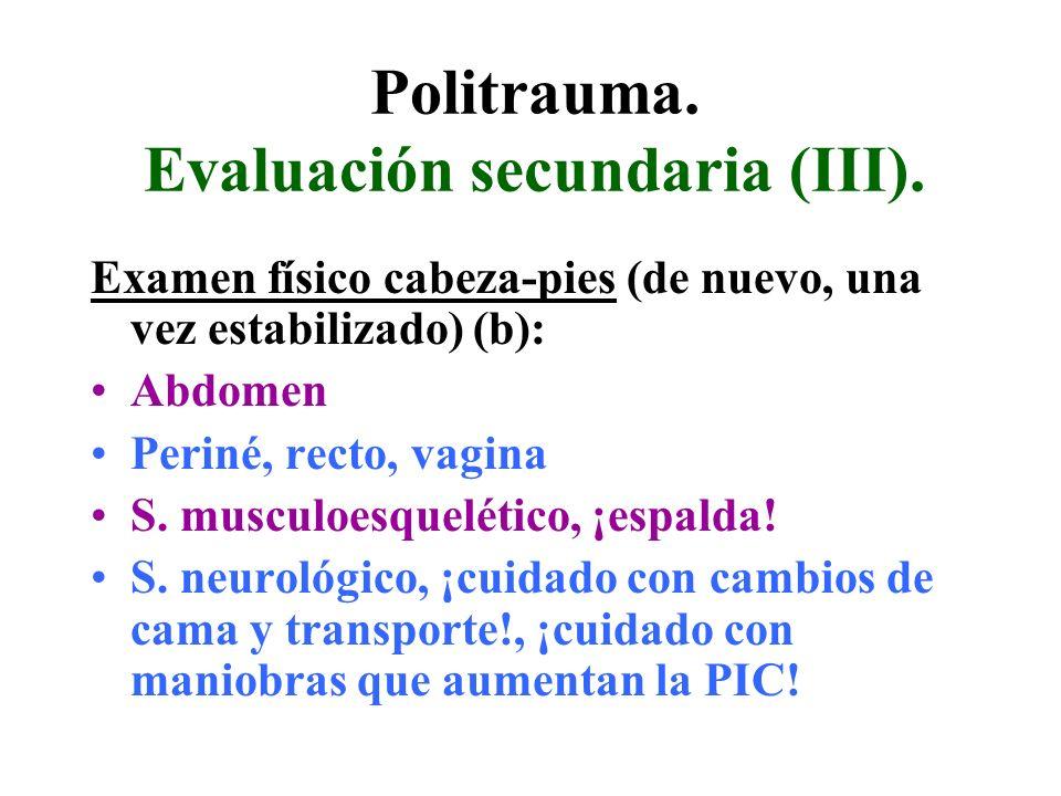 Politrauma. Evaluación secundaria (III).