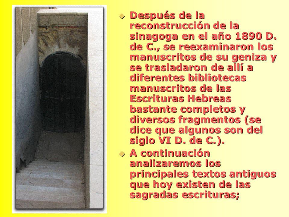 Después de la reconstrucción de la sinagoga en el año 1890 D. de C