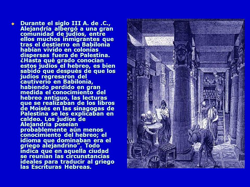 Durante el siglo III A. de. C
