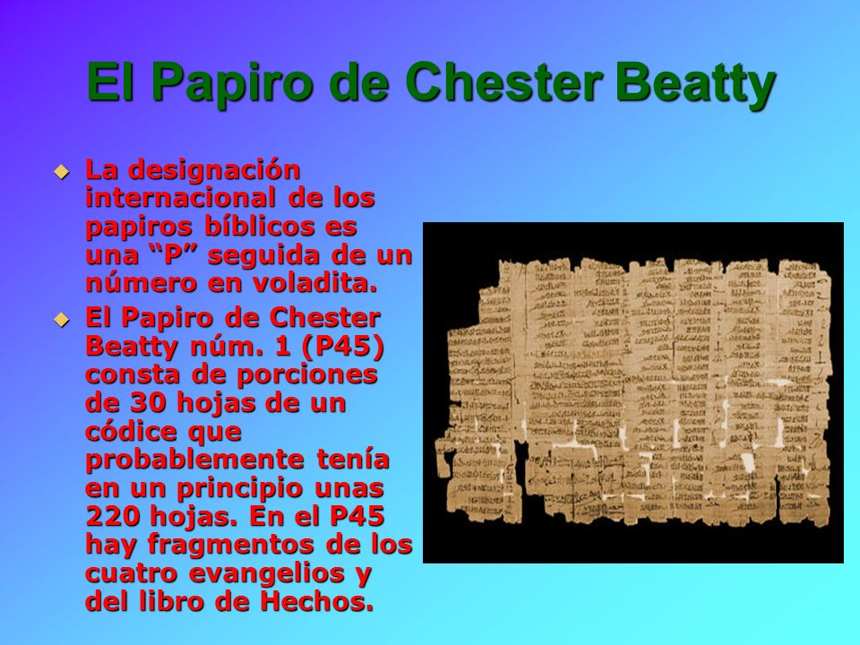 El Papiro de Chester Beatty