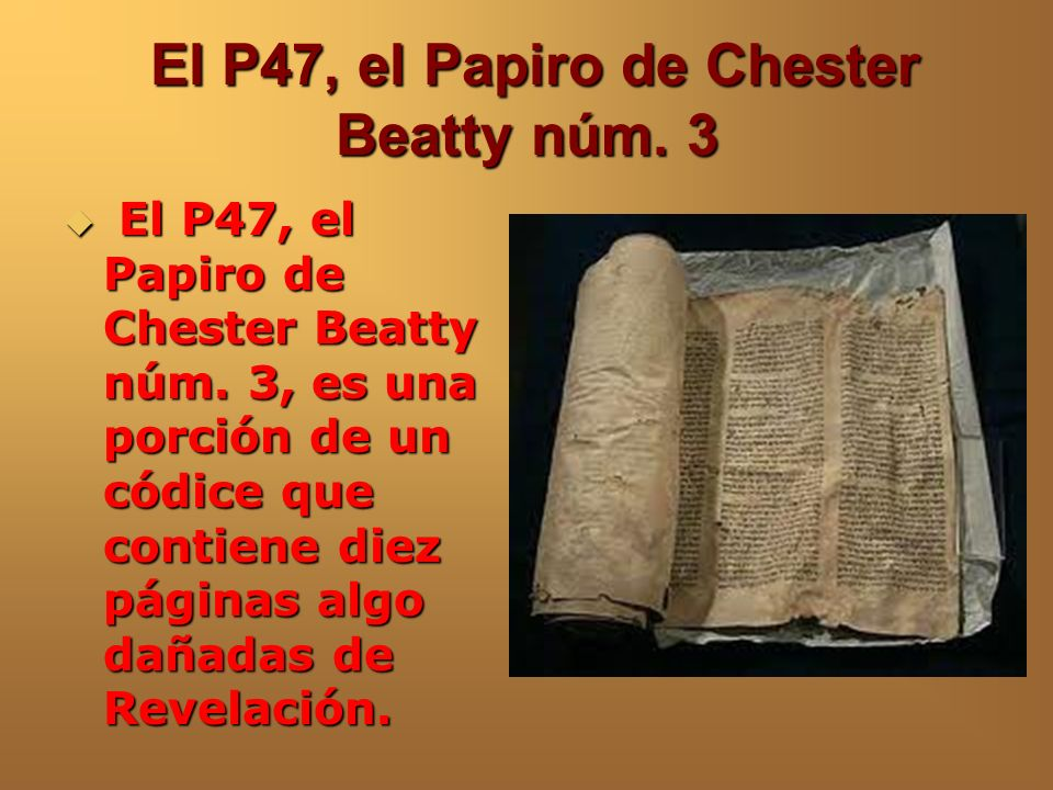 El P47, el Papiro de Chester Beatty núm. 3