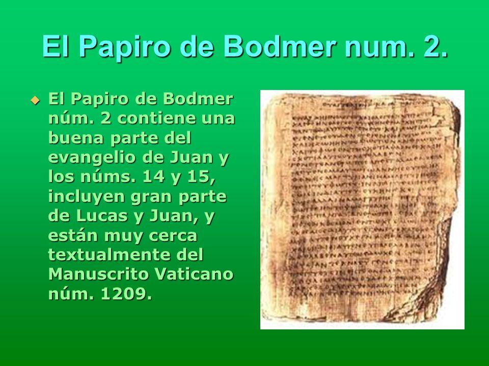 El Papiro de Bodmer num. 2.
