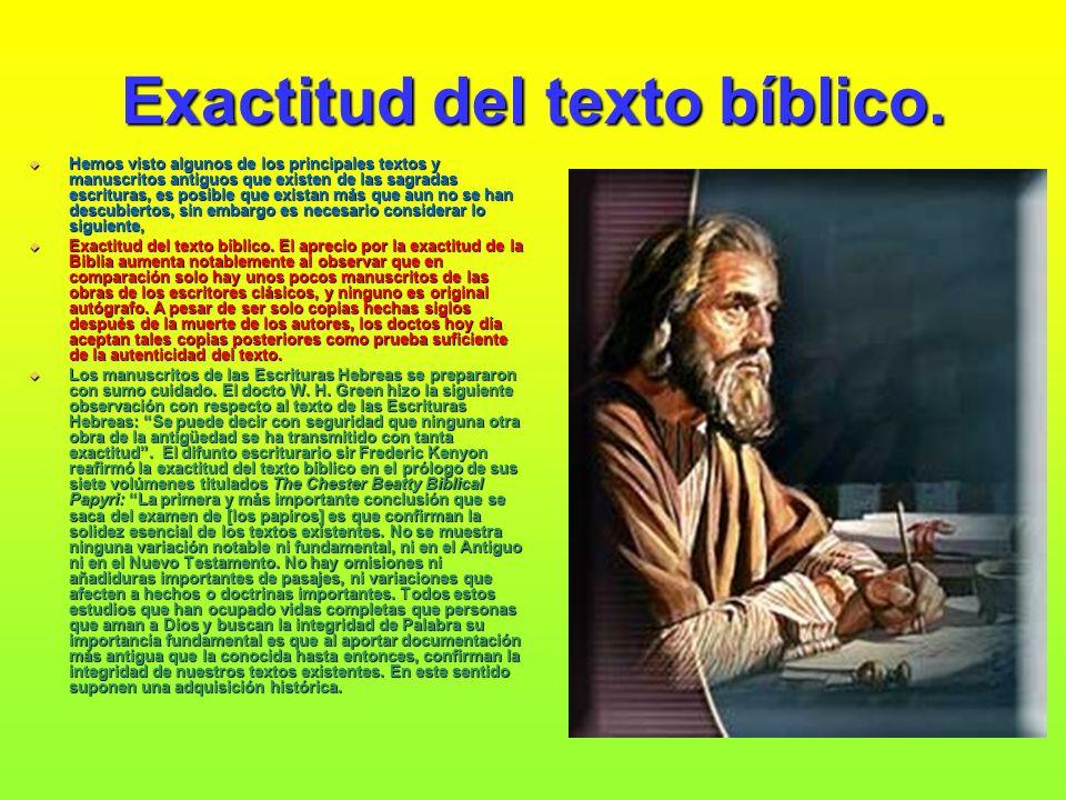 Exactitud del texto bíblico.