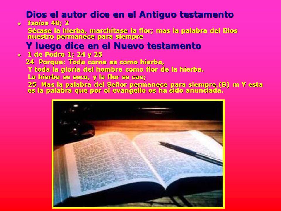 Dios el autor dice en el Antiguo testamento