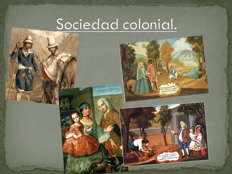 Sociedad colonial.