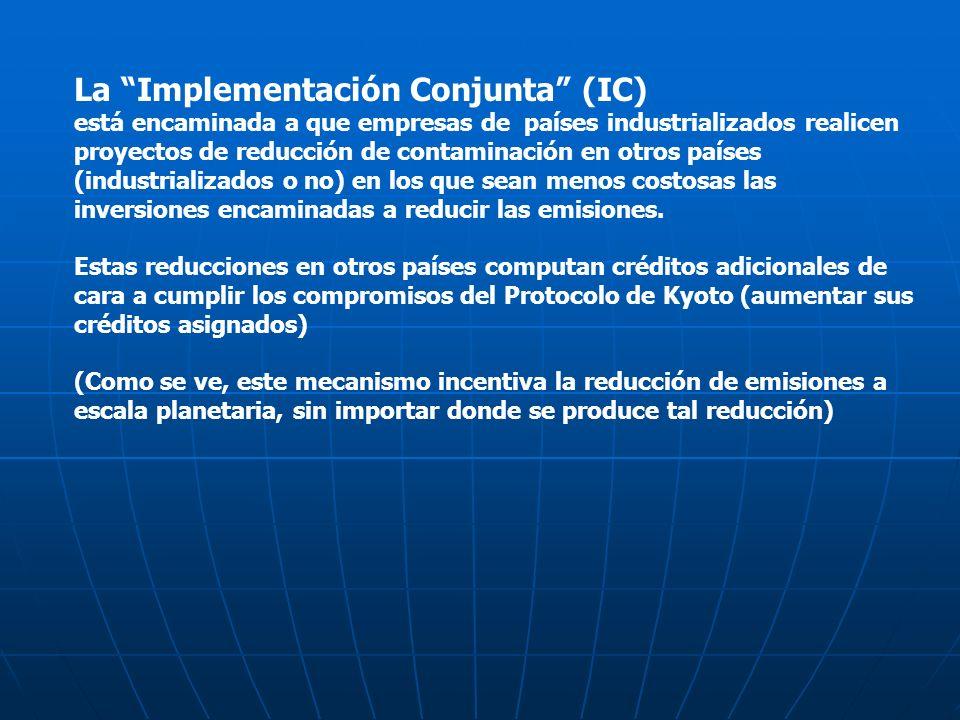 La Implementación Conjunta (IC)