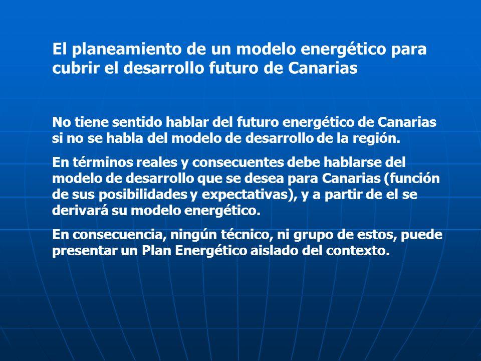 El planeamiento de un modelo energético para cubrir el desarrollo futuro de Canarias