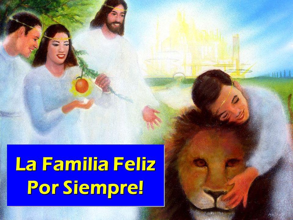 La Familia Feliz Por Siempre!