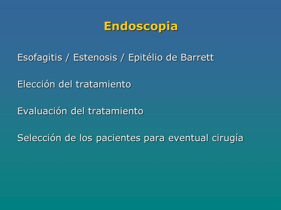 Endoscopia Esofagitis / Estenosis / Epitélio de Barrett