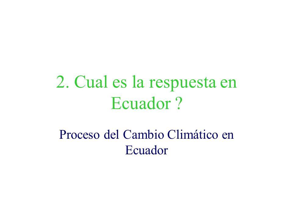 2. Cual es la respuesta en Ecuador