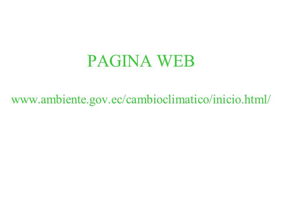 PAGINA WEB www.ambiente.gov.ec/cambioclimatico/inicio.html/