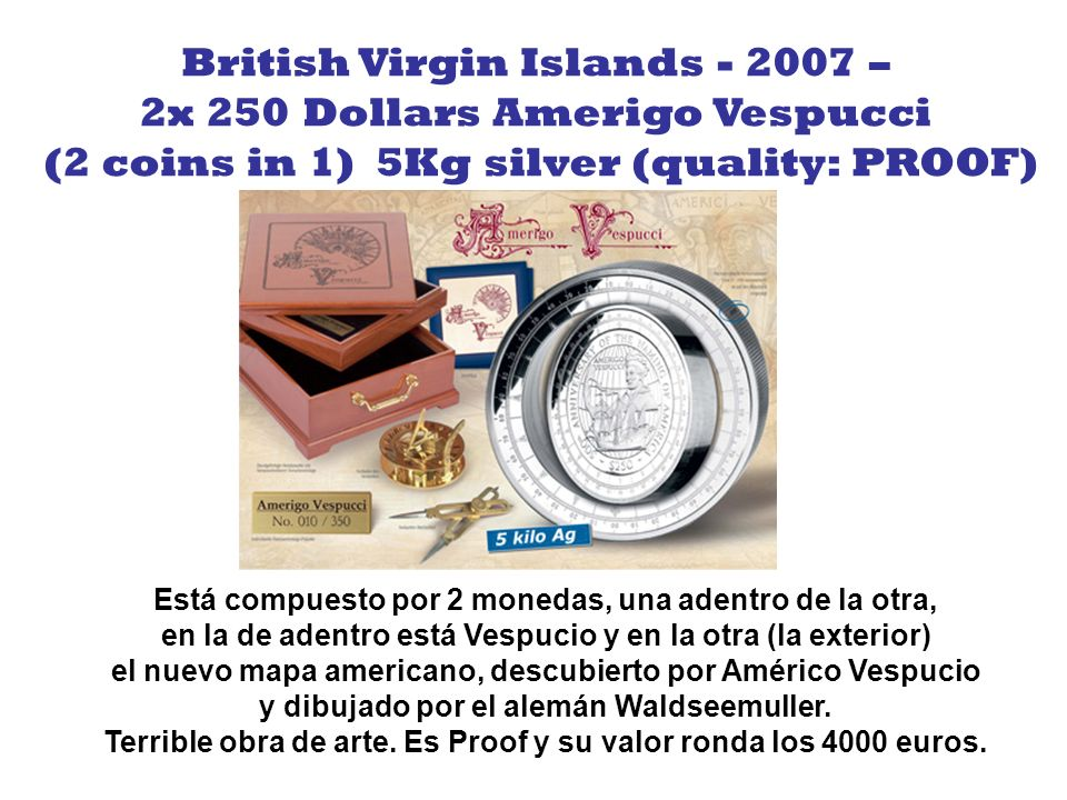 British Virgin Islands - 2007 – 2x 250 Dollars Amerigo Vespucci