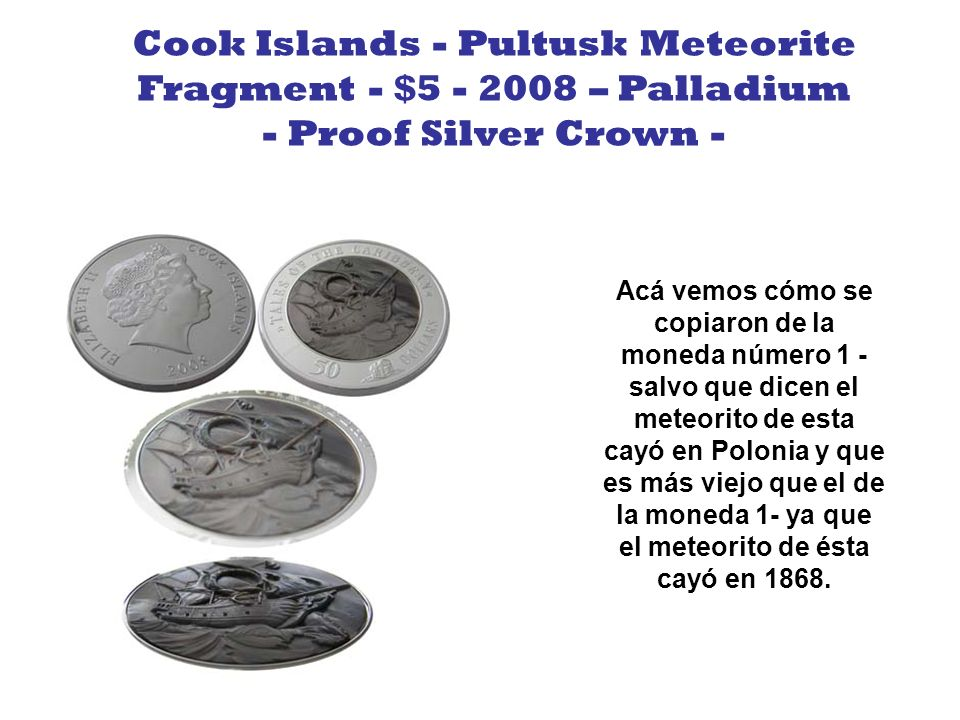 Cook Islands - Pultusk Meteorite Fragment - $5 - 2008 – Palladium