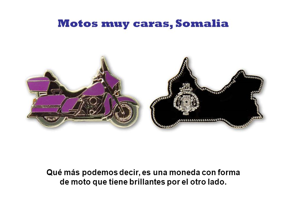 Motos muy caras, Somalia