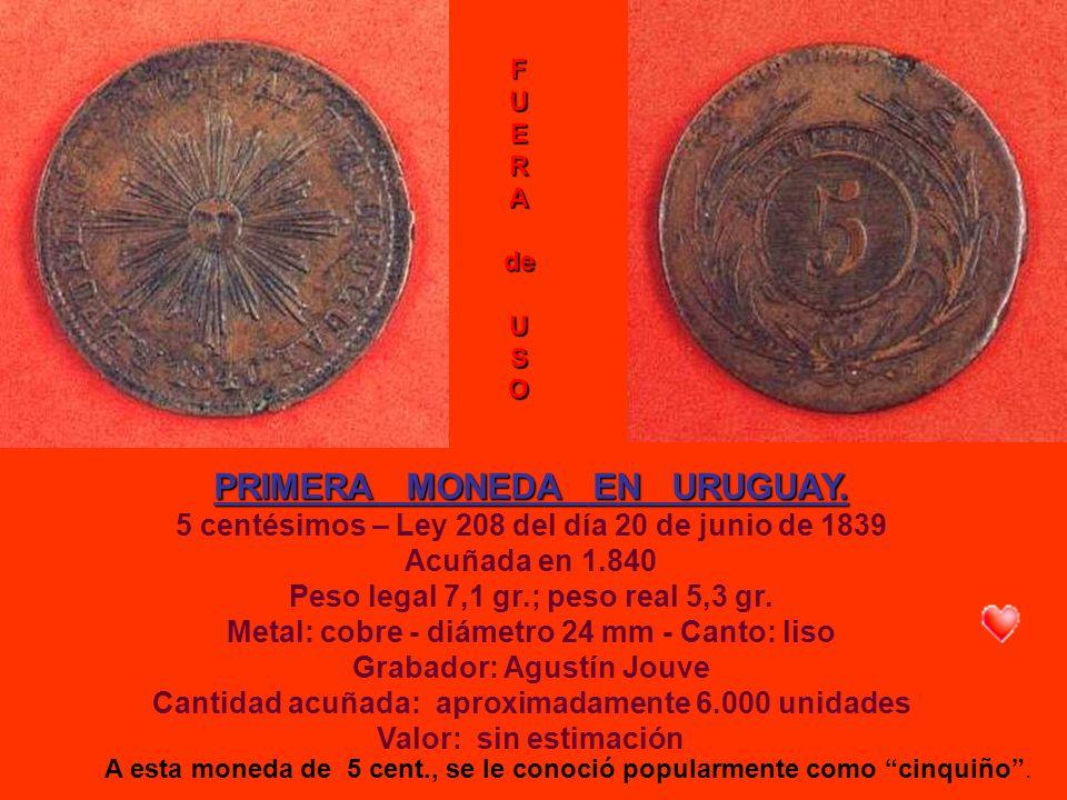 PRIMERA MONEDA EN URUGUAY.