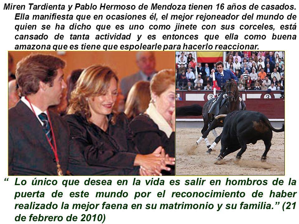 Miren Tardienta y Pablo Hermoso de Mendoza tienen 16 años de casados