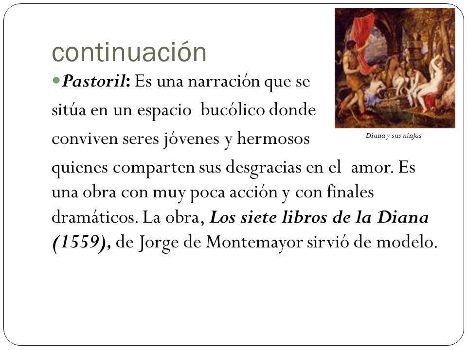 continuación Pastoril: Es una narración que se