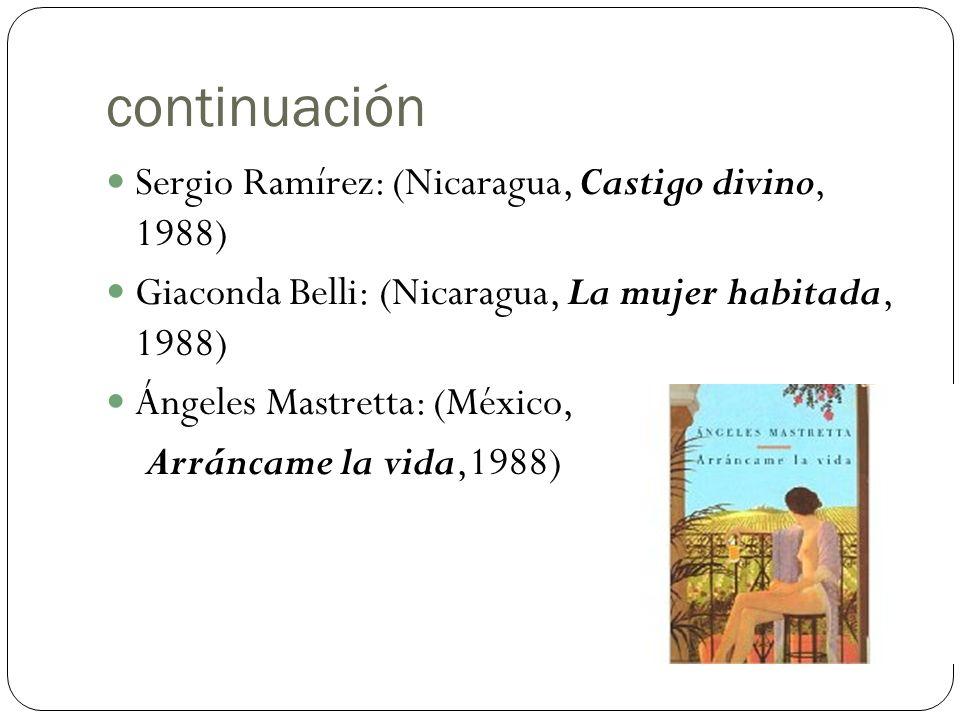 continuación Sergio Ramírez: (Nicaragua, Castigo divino, 1988)