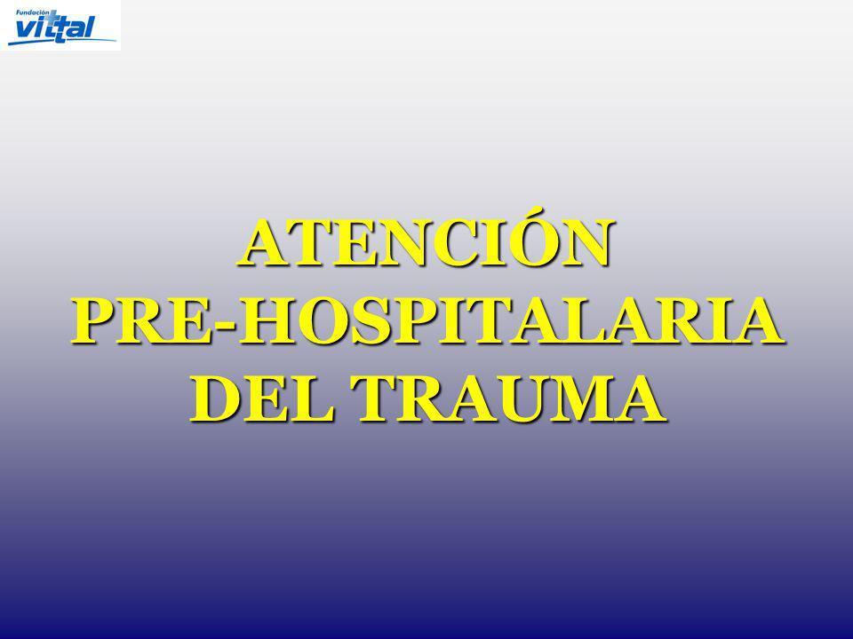 ATENCIÓN PRE-HOSPITALARIA DEL TRAUMA