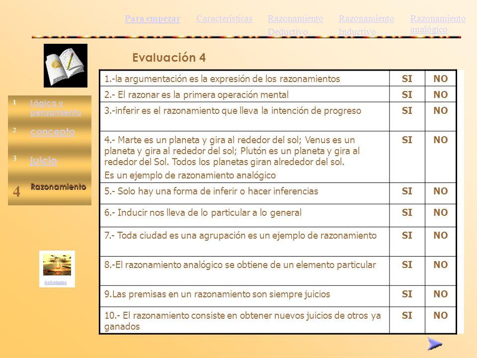 4 Evaluación 4 juicio Para empezar Características Razonamiento