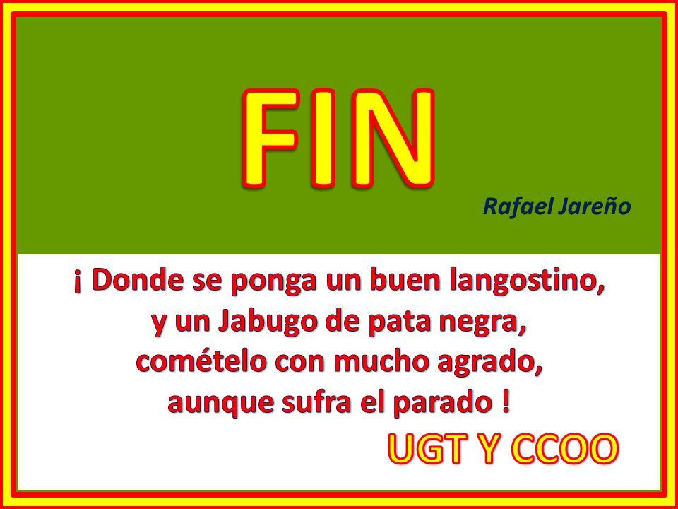 FIN UGT Y CCOO ¡ Donde se ponga un buen langostino,