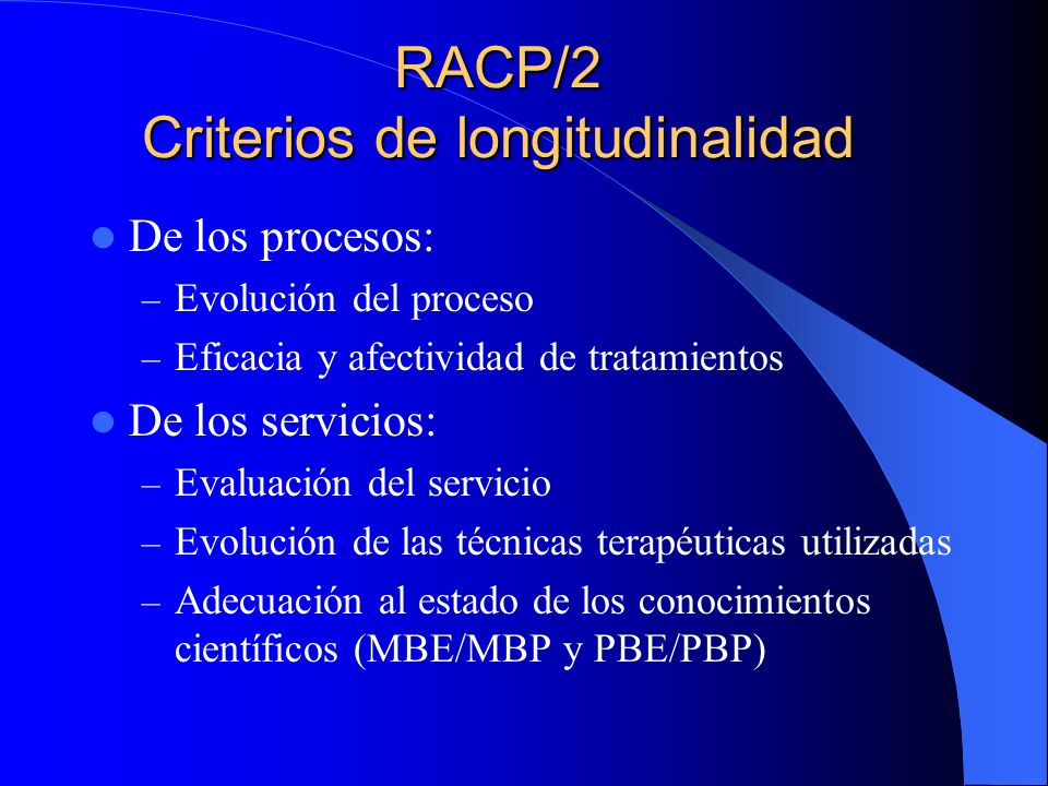 RACP/2 Criterios de longitudinalidad